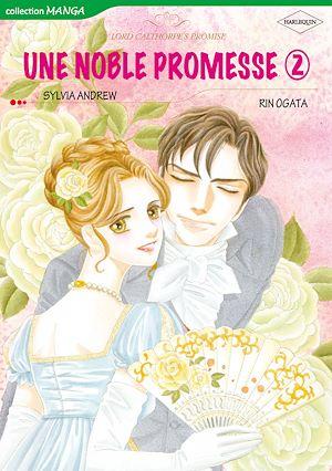 Téléchargez le livre :  Harlequin Comics: Une Noble Promesse, tome 2