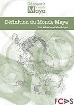 Télécharger le livre :  Définition du Monde Maya