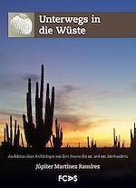 Télécharger le livre :  Unterwegs in die Wüste