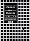 Téléchargez le livre numérique:  Outsiders and Outcasts in the Mexica World