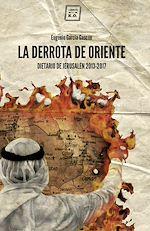 Télécharger le livre :  La derrota de oriente