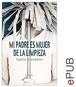 Télécharger le livre :  Mi padre es mujer de limpieza
