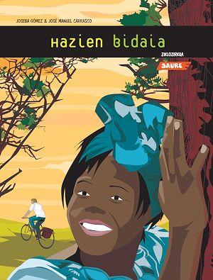 Téléchargez le livre :  Ziklozirkua : Hazien bidaia