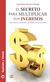 Téléchargez le livre numérique:  El secreto para multiplicar tus ingresos