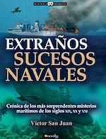 Télécharger le livre :  Extraños sucesos navales