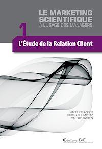 Télécharger le livre : L'étude de la relation client