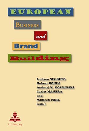 Téléchargez le livre :  European Business and Brand Building