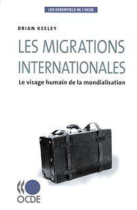 Télécharger le livre : Les migrations internationales