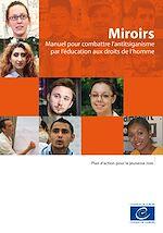 Télécharger le livre :  Miroirs - Manuel pour combattre l'antitsiganisme par l'éducation aux droits de l'homme