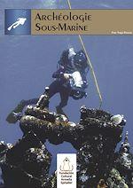 Télécharger le livre :  Archéologie Sous-Marine