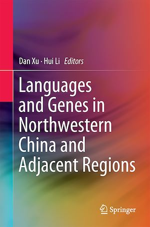 Téléchargez le livre :  Languages and Genes in Northwestern China and Adjacent Regions