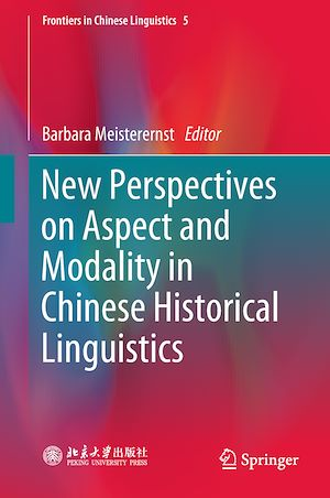 Téléchargez le livre :  New Perspectives on Aspect and Modality in Chinese Historical Linguistics