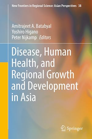 Téléchargez le livre :  Disease, Human Health, and Regional Growth and Development in Asia