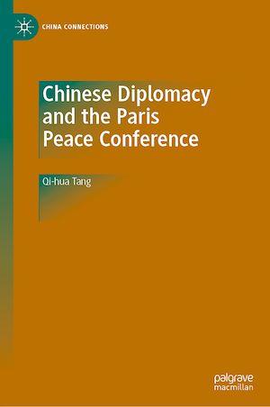 Téléchargez le livre :  Chinese Diplomacy and the Paris Peace Conference