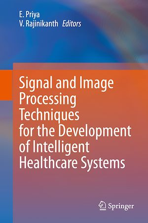 Téléchargez le livre :  Signal and Image Processing Techniques for the Development of Intelligent Healthcare Systems