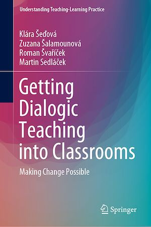 Téléchargez le livre :  Getting Dialogic Teaching into Classrooms