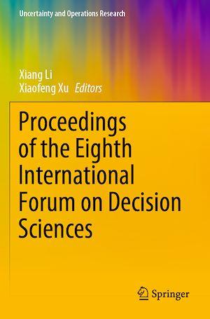 Téléchargez le livre :  Proceedings of the Eighth International Forum on Decision Sciences