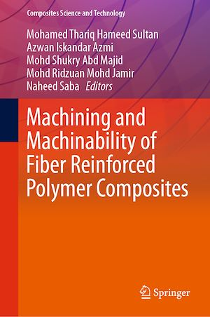 Téléchargez le livre :  Machining and Machinability of Fiber Reinforced Polymer Composites