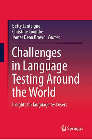 Téléchargez le livre :  Challenges in Language Testing Around the World