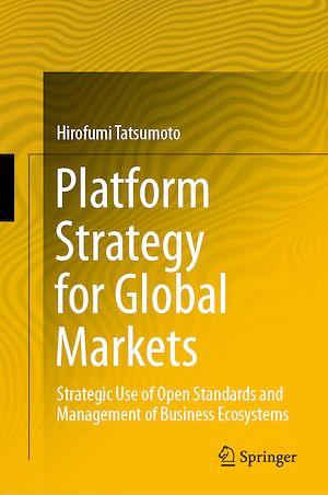 Téléchargez le livre :  Platform Strategy for Global Markets
