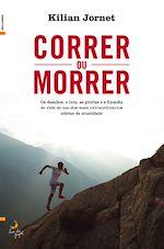Télécharger le livre :  Correr ou Morrer