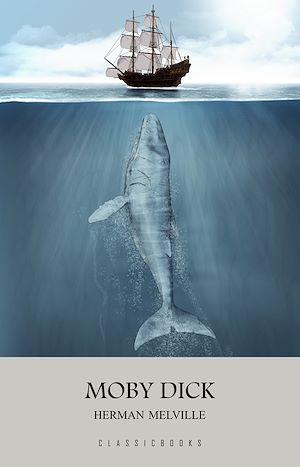 Téléchargez le livre :  Moby Dick