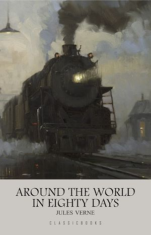Téléchargez le livre :  Around the World in Eighty Days