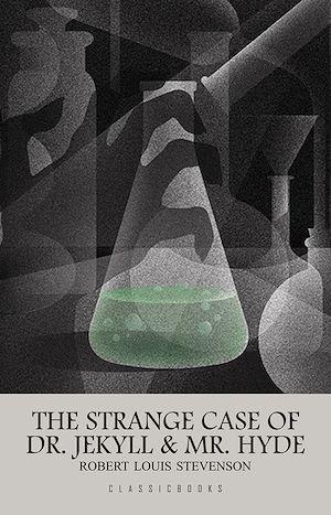 Téléchargez le livre :  The Strange Case of Dr. Jekyll and Mr. Hyde