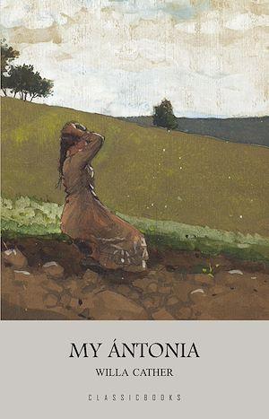 Téléchargez le livre :  My Ántonia