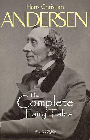 Téléchargez le livre :  Hans Christian Andersen's Complete Fairy Tales
