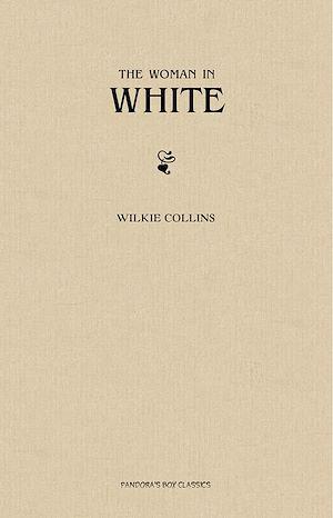 Téléchargez le livre :  The Woman in White