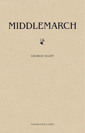 Téléchargez le livre :  Middlemarch