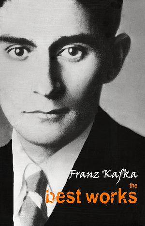Téléchargez le livre :  Franz Kafka: The Best Works