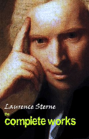 Téléchargez le livre :  Laurence Sterne: The Complete Works