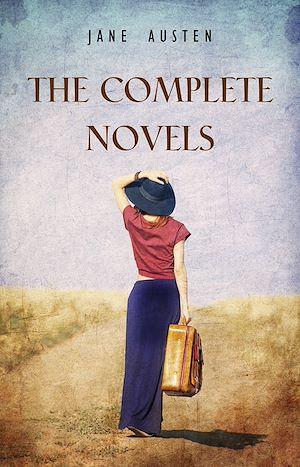 Téléchargez le livre :  Jane Austen: The Complete Novels
