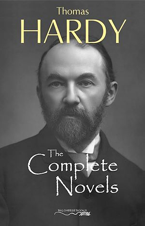Téléchargez le livre :  Thomas Hardy: The Complete Novels - Far From The Madding Crowd, The Return of the Native, The Mayor of Casterbridge, Tess of the d'Urbervilles, Jude the Obscure and much more..
