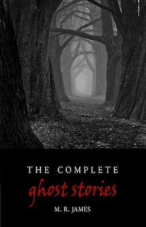 Téléchargez le livre :  Complete Ghost Stories