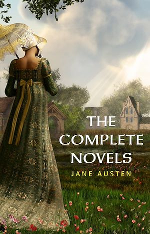 Téléchargez le livre :  The Complete Works of Jane Austen (In One Volume) Sense and Sensibility, Pride and Prejudice, Mansfield Park, Emma, Northanger Abbey, Persuasion, Lady ... Sandition, and the Complete Juvenilia