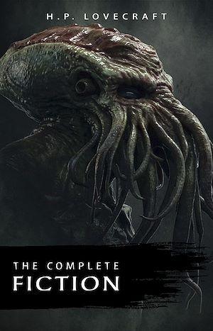 Téléchargez le livre :  H. P. Lovecraft: The Complete Fiction