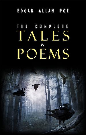 Téléchargez le livre :  Edgar Allan Poe: The Complete Collection