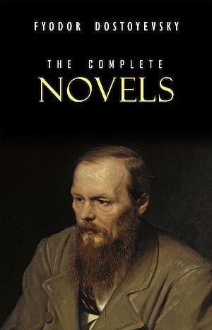 Téléchargez le livre :  Fyodor Dostoyevsky: The Complete Novels