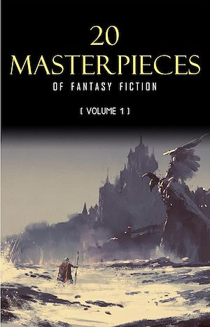 Téléchargez le livre :  20 Masterpieces of Fantasy Fiction Vol. 1: Peter Pan, Alice in Wonderland, The Wonderful Wizard of Oz, Tarzan of the Apes......