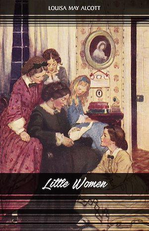 Téléchargez le livre :  Little Women