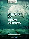 Téléchargez le livre numérique:  A Bruxa do Monte Córdova