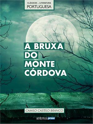 Téléchargez le livre :  A Bruxa do Monte Córdova