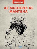 Télécharger le livre :  As Mulheres de Mantilha