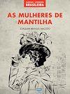 Téléchargez le livre numérique:  As Mulheres de Mantilha
