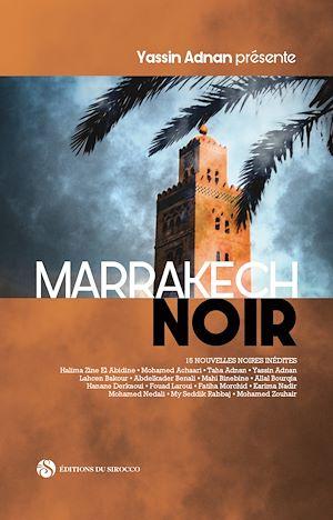 Téléchargez le livre :  Marrakech Noir