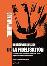 Télécharger le livre :  Une nouvelle vision de la fidélisation