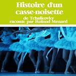 Télécharger cet ebook : Histoire d'un casse-noisette